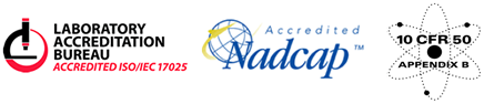ISO 17025 Accredited by Laboratory Accreditation Board | Nadcap Accredited Mark | L-A-B Accredited for ISO 17025